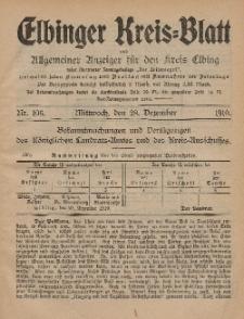 Kreis-Blatt des Königlich Preußischen Landraths-Amtes zu Elbing, Nr. 106 Mittwoch 28 Dezember 1910