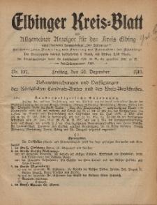 Kreis-Blatt des Königlich Preußischen Landraths-Amtes zu Elbing, Nr. 107 Freitag 30 Dezember 1910