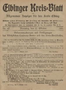 Kreis-Blatt des Königlich Preußischen Landraths-Amtes zu Elbing, Nr. 82 Dienstag 12 Oktober 1915