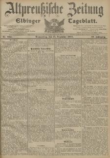 Altpreussische Zeitung, Nr. 294 Donnerstag 15 Dezember 1904, 56. Jahrgang