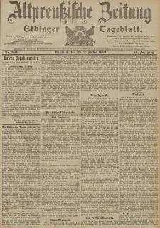 Altpreussische Zeitung, Nr. 304 Mittwoch 28 Dezember 1904, 56. Jahrgang