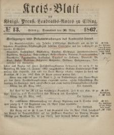 Kreis-Blatt des Königlich Preußischen Landraths-Amtes zu Elbing, Nr. 13 Sonnabend 30 März 1867