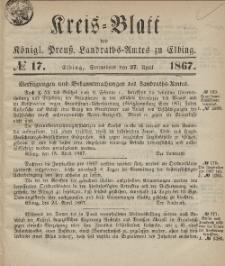 Kreis-Blatt des Königlich Preußischen Landraths-Amtes zu Elbing, Nr. 17 Sonnabend 27 April 1867
