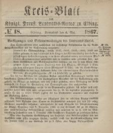 Kreis-Blatt des Königlich Preußischen Landraths-Amtes zu Elbing, Nr. 18 Sonnabend 4 Mai 1867