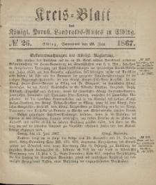 Kreis-Blatt des Königlich Preußischen Landraths-Amtes zu Elbing, Nr. 26 Sonnabend 29 Juni 1867