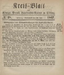Kreis-Blatt des Königlich Preußischen Landraths-Amtes zu Elbing, Nr. 28 Sonnabend 13 Juli 1867