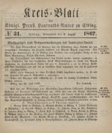 Kreis-Blatt des Königlich Preußischen Landraths-Amtes zu Elbing, Nr. 31 Sonnabend 3 August 1867