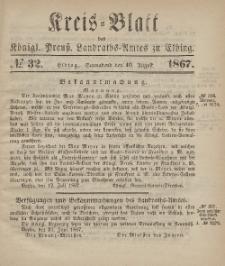 Kreis-Blatt des Königlich Preußischen Landraths-Amtes zu Elbing, Nr. 32 Sonnabend 10 August 1867