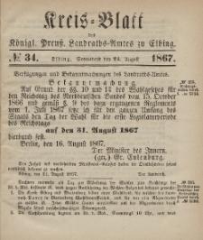 Kreis-Blatt des Königlich Preußischen Landraths-Amtes zu Elbing, Nr. 34 Sonnabend 24 August 1867