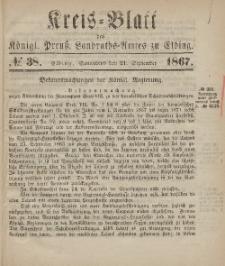 Kreis-Blatt des Königlich Preußischen Landraths-Amtes zu Elbing, Nr. 38 Sonnabend 21 September 1867