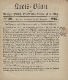 Kreis-Blatt des Königlich Preußischen Landraths-Amtes zu Elbing, Nr. 39 Sonnabend 28 September 1867