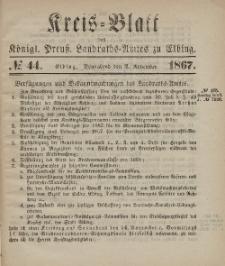 Kreis-Blatt des Königlich Preußischen Landraths-Amtes zu Elbing, Nr. 44 Sonnabend 2 November 1867