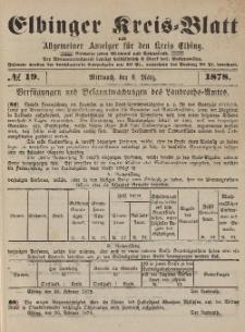 Kreis-Blatt des Königlich Preußischen Landraths-Amtes zu Elbing, Nr. 19 Mittwoch 6 März 1878