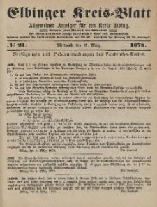Kreis-Blatt des Königlich Preußischen Landraths-Amtes zu Elbing, Nr. 21 Mittwoch 13 März 1878