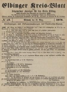 Kreis-Blatt des Königlich Preußischen Landraths-Amtes zu Elbing, Nr. 23 Mittwoch 20 März 1878