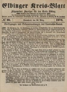 Kreis-Blatt des Königlich Preußischen Landraths-Amtes zu Elbing, Nr. 26 Sonnabend 30 März 1878