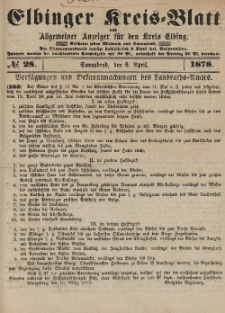 Kreis-Blatt des Königlich Preußischen Landraths-Amtes zu Elbing, Nr. 28 Sonnabend 6 April 1878