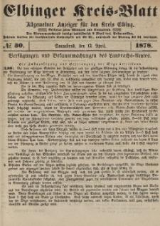 Kreis-Blatt des Königlich Preußischen Landraths-Amtes zu Elbing, Nr. 30 Sonnabend 13 April 1878