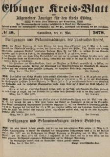 Kreis-Blatt des Königlich Preußischen Landraths-Amtes zu Elbing, Nr. 38 Sonnabend 11 Mai 1878