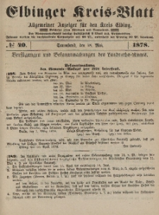 Kreis-Blatt des Königlich Preußischen Landraths-Amtes zu Elbing, Nr. 40 Sonnabend 18 Mai 1878