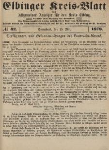 Kreis-Blatt des Königlich Preußischen Landraths-Amtes zu Elbing, Nr. 42 Sonnabend 25 Mai 1878