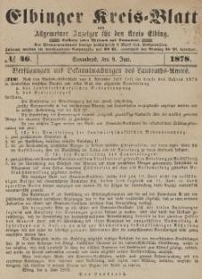Kreis-Blatt des Königlich Preußischen Landraths-Amtes zu Elbing, Nr. 46 Sonnabend 8 Juni 1878