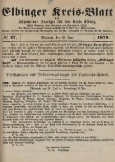 Kreis-Blatt des Königlich Preußischen Landraths-Amtes zu Elbing, Nr. 47 Mittwoch 12 Juni 1878