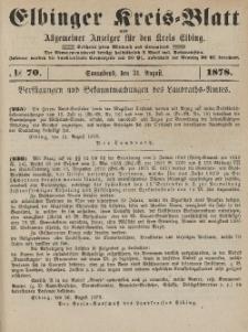 Kreis-Blatt des Königlich Preußischen Landraths-Amtes zu Elbing, Nr. 70 Sonnabend 31 August 1878