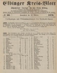Kreis-Blatt des Königlich Preußischen Landraths-Amtes zu Elbing, Nr. 86 Sonnabend 26 Oktober 1878