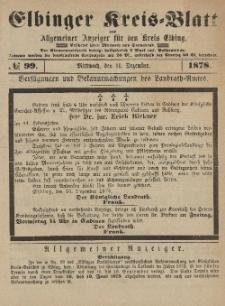 Kreis-Blatt des Königlich Preußischen Landraths-Amtes zu Elbing, Nr. 99 Mittwoch 11 Dezember 1878