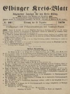 Kreis-Blatt des Königlich Preußischen Landraths-Amtes zu Elbing, Nr. 101 Mittwoch 18 Dezember 1878