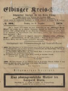 Kreis-Blatt des Königlich Preußischen Landraths-Amtes zu Elbing, Nr. 104 Dienstag 31 Dezember 1878