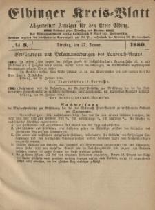 Kreis-Blatt des Königlich Preußischen Landraths-Amtes zu Elbing, Nr. 8 Dienstag 27 Januar 1880