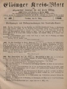 Kreis-Blatt des Königlich Preußischen Landraths-Amtes zu Elbing, Nr. 20 Dienstag 9 März 1880