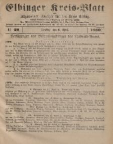 Kreis-Blatt des Königlich Preußischen Landraths-Amtes zu Elbing, Nr. 28 Dienstag 6 April 1880