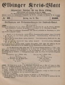 Kreis-Blatt des Königlich Preußischen Landraths-Amtes zu Elbing, Nr. 39 Freitag 14 Mai 1880