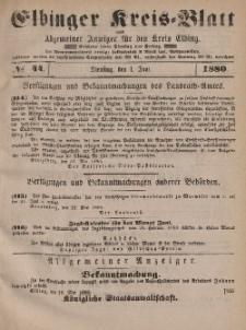 Kreis-Blatt des Königlich Preußischen Landraths-Amtes zu Elbing, Nr. 44 Dienstag 1 Juni 1880