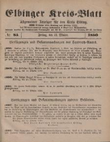 Kreis-Blatt des Königlich Preußischen Landraths-Amtes zu Elbing, Nr. 85 Freitag 22 Oktober 1880