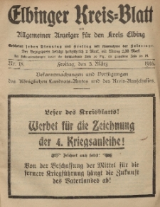 Kreis-Blatt des Königlich Preußischen Landraths-Amtes zu Elbing, Nr. 18 Freitag 3 März 1916