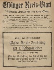 Kreis-Blatt des Königlich Preußischen Landraths-Amtes zu Elbing, Nr. 22 Freitag 17 März 1916