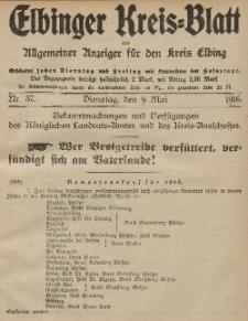 Kreis-Blatt des Königlich Preußischen Landraths-Amtes zu Elbing, Nr. 37 Dienstag 9 Mai 1916