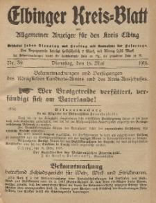Kreis-Blatt des Königlich Preußischen Landraths-Amtes zu Elbing, Nr. 39 Dienstag 16 Mai 1916