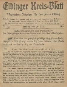 Kreis-Blatt des Königlich Preußischen Landraths-Amtes zu Elbing, Nr. 42 Freitag 26 Mai 1916