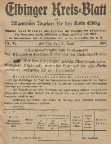 Kreis-Blatt des Königlich Preußischen Landraths-Amtes zu Elbing, Nr. 44 Freitag 2 Juni 1916