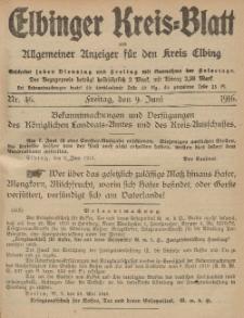 Kreis-Blatt des Königlich Preußischen Landraths-Amtes zu Elbing, Nr. 46 Freitag 9 Juni 1916