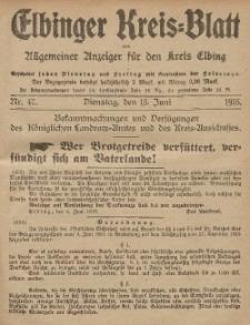 Kreis-Blatt des Königlich Preußischen Landraths-Amtes zu Elbing, Nr. 47 Dienstag 13 Juni 1916
