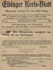 Kreis-Blatt des Königlich Preußischen Landraths-Amtes zu Elbing, Nr. 55 Dienstag 11 Juli 1916