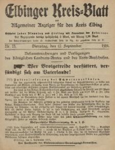 Kreis-Blatt des Königlich Preußischen Landraths-Amtes zu Elbing, Nr. 73 Dienstag 12 September 1916