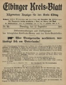 Kreis-Blatt des Königlich Preußischen Landraths-Amtes zu Elbing, Nr. 99 Dienstag 12 Dezember 1916