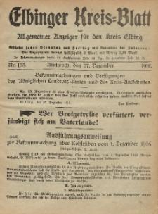 Kreis-Blatt des Königlich Preußischen Landraths-Amtes zu Elbing, Nr. 103 Mittwoch 27 Dezember 1916